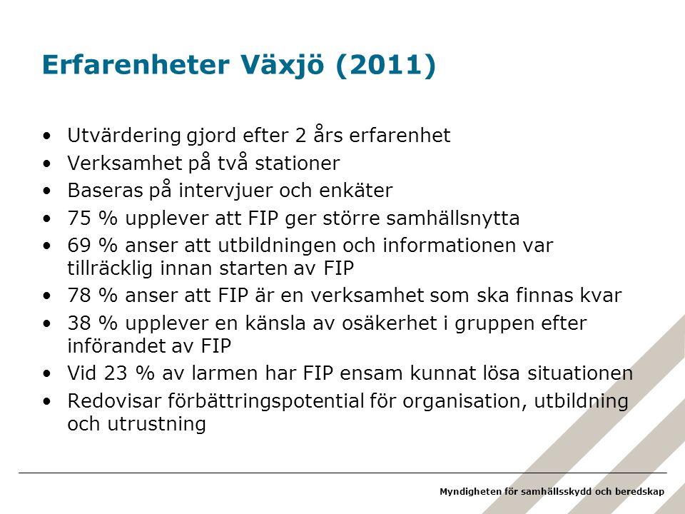 Erfarenheter Växjö (2011) Utvärdering gjord efter 2 års erfarenhet