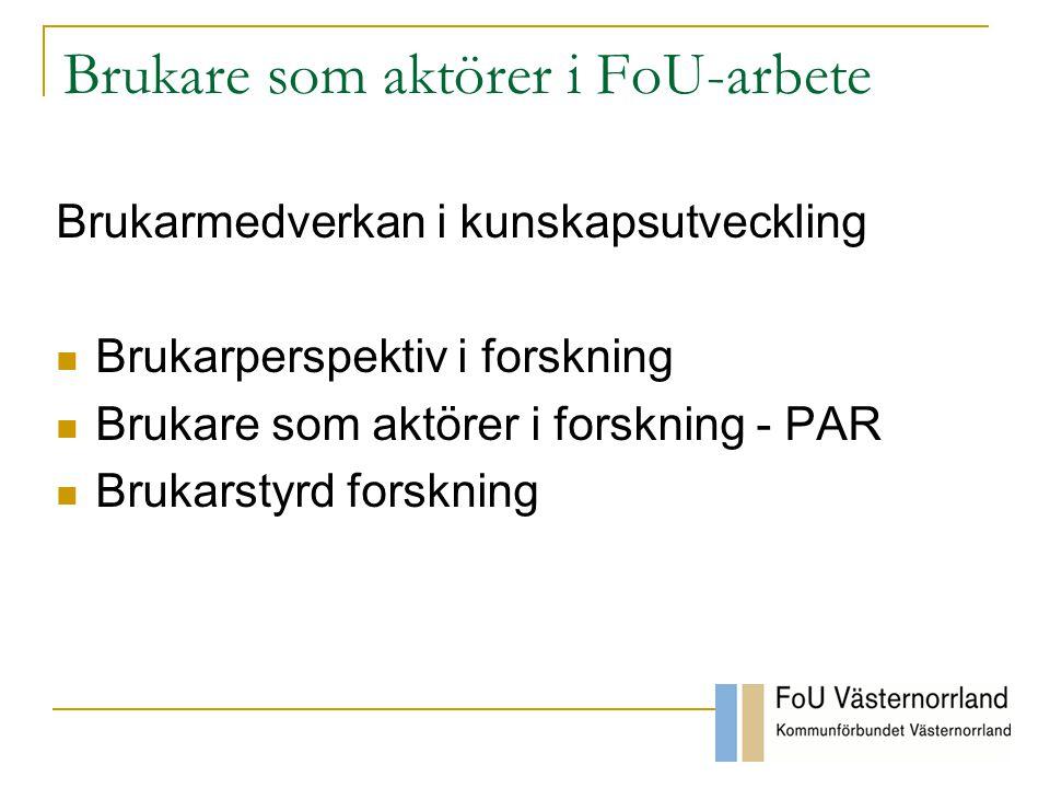 Brukare som aktörer i FoU-arbete