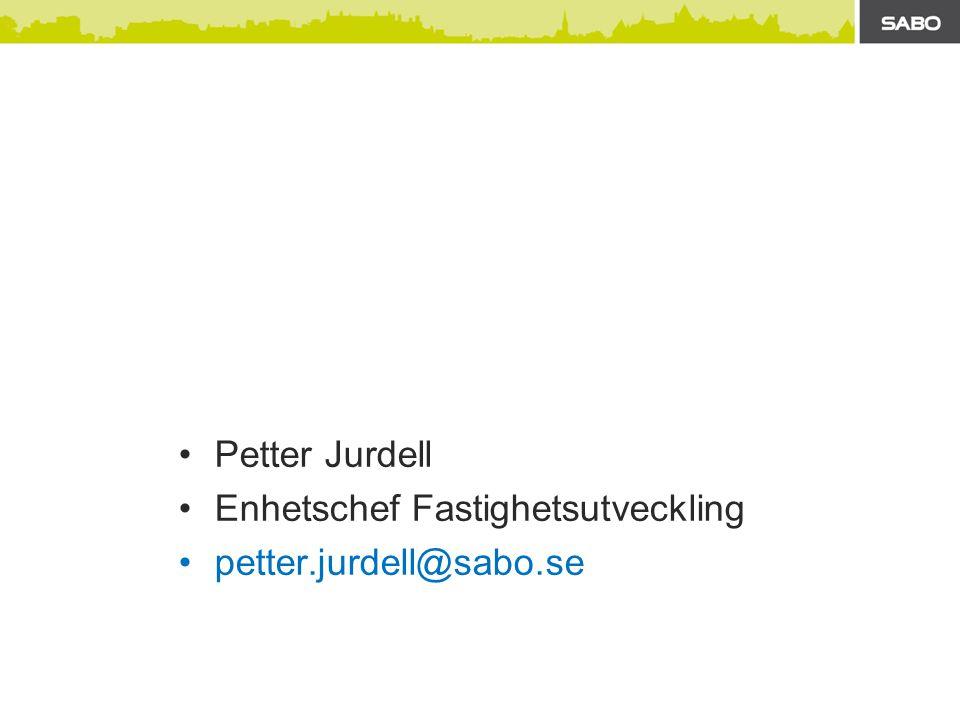 Petter Jurdell Enhetschef Fastighetsutveckling petter.jurdell@sabo.se