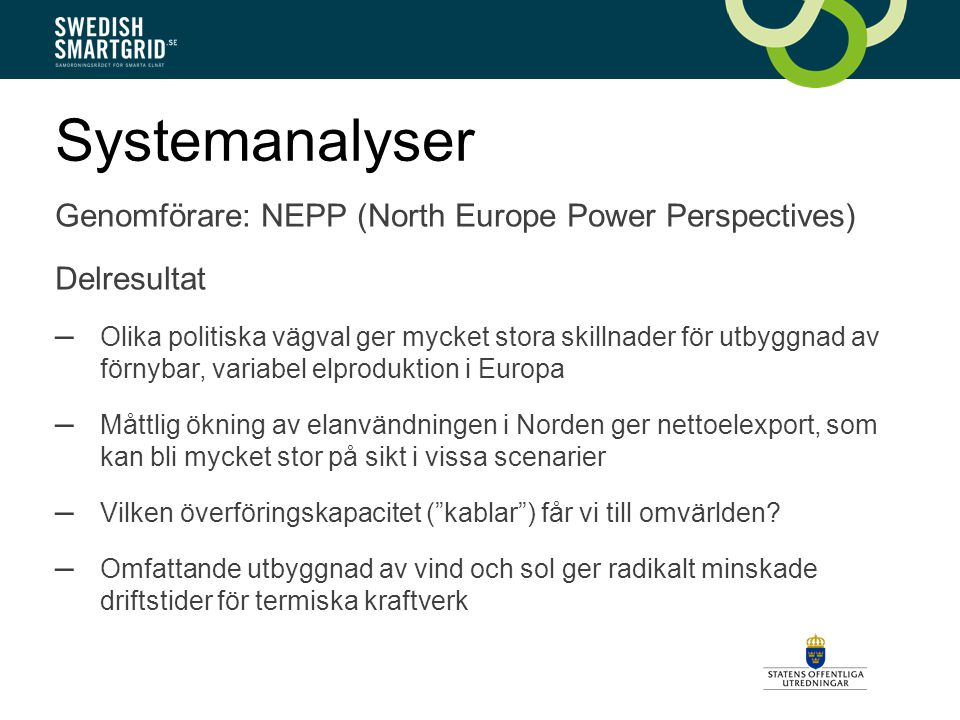 Systemanalyser Genomförare: NEPP (North Europe Power Perspectives)