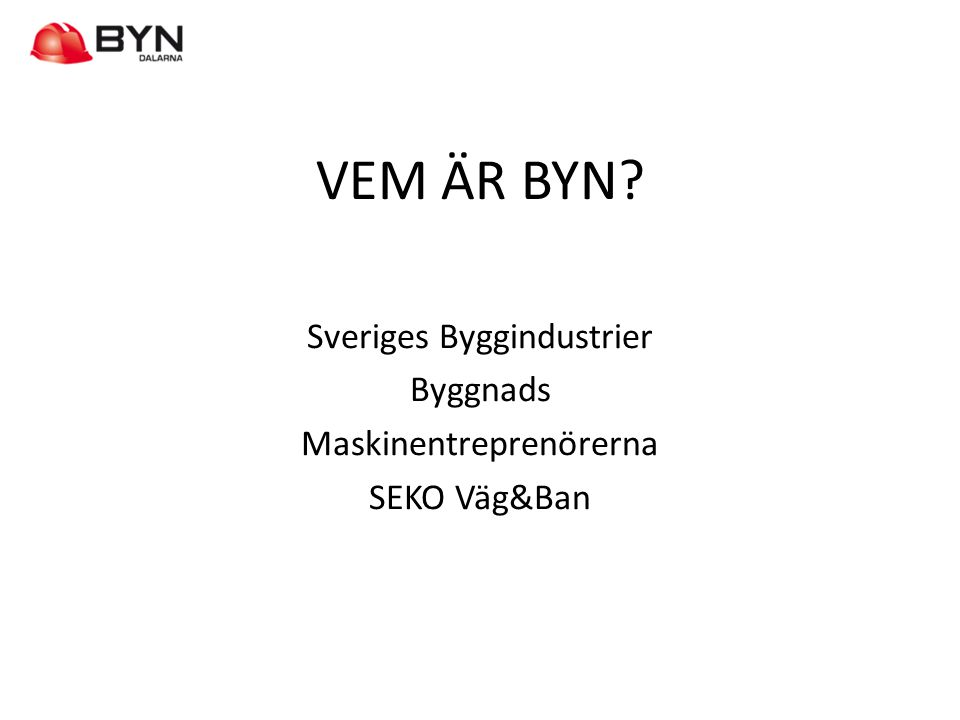 Sveriges Byggindustrier Byggnads Maskinentreprenörerna SEKO Väg&Ban