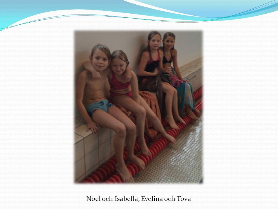 Noel och Isabella, Evelina och Tova