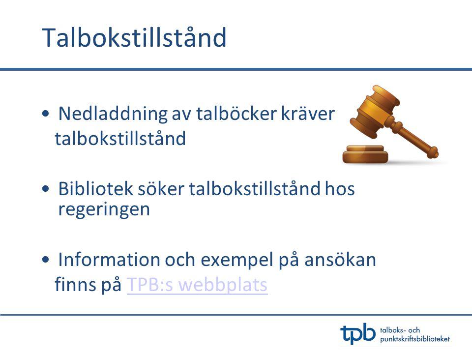 Talbokstillstånd Nedladdning av talböcker kräver talbokstillstånd