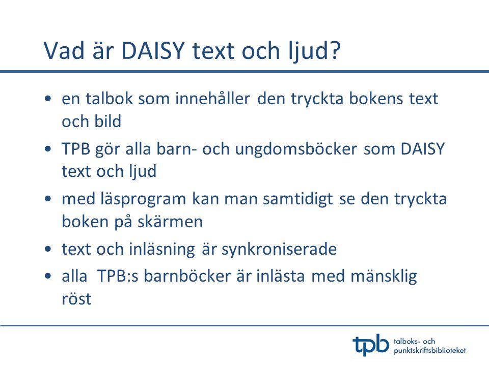 Vad är DAISY text och ljud