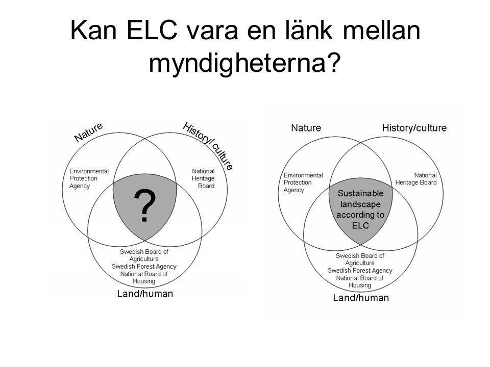 Kan ELC vara en länk mellan myndigheterna