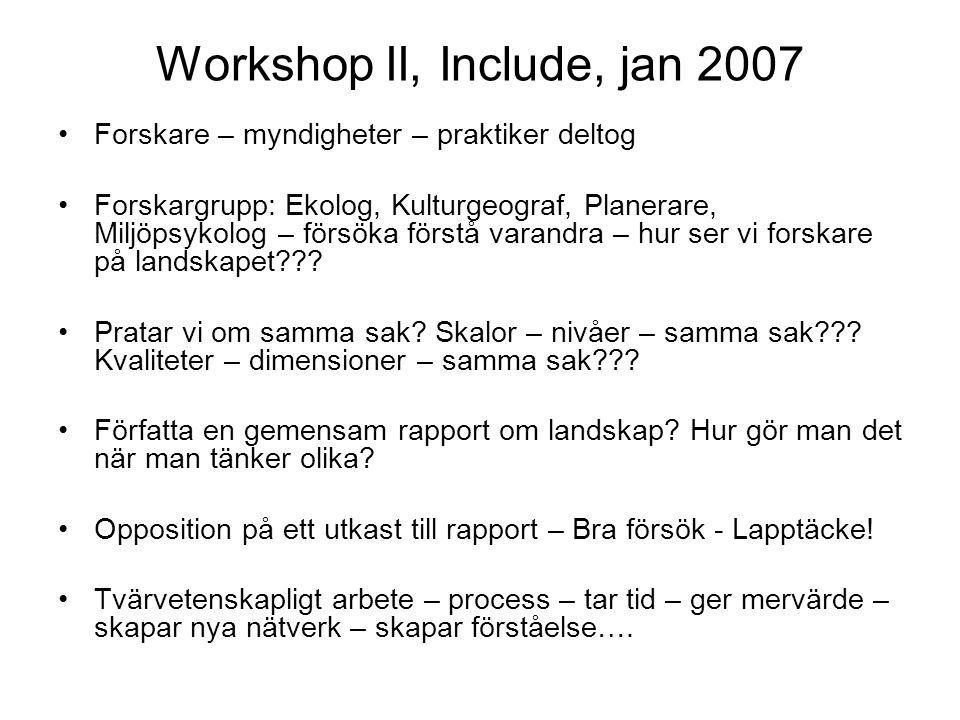 Workshop II, Include, jan 2007