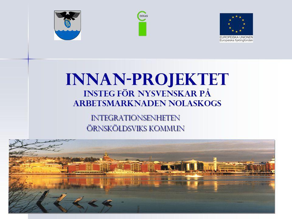 INNAN-Projektet Insteg för Nysvenskar på Arbetsmarknaden Nolaskogs