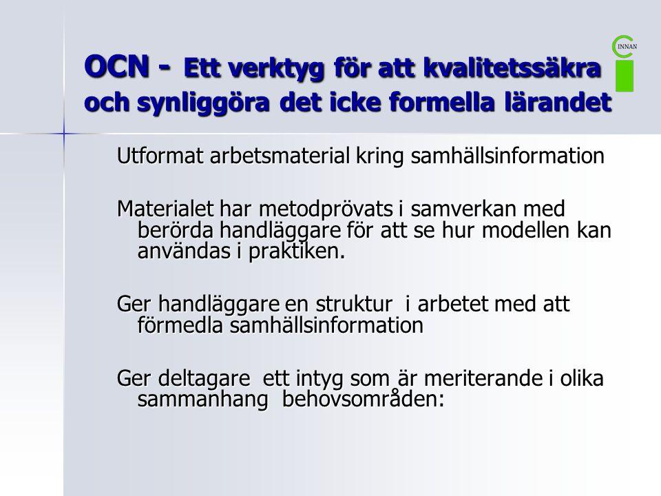OCN - Ett verktyg för att kvalitetssäkra och synliggöra det icke formella lärandet
