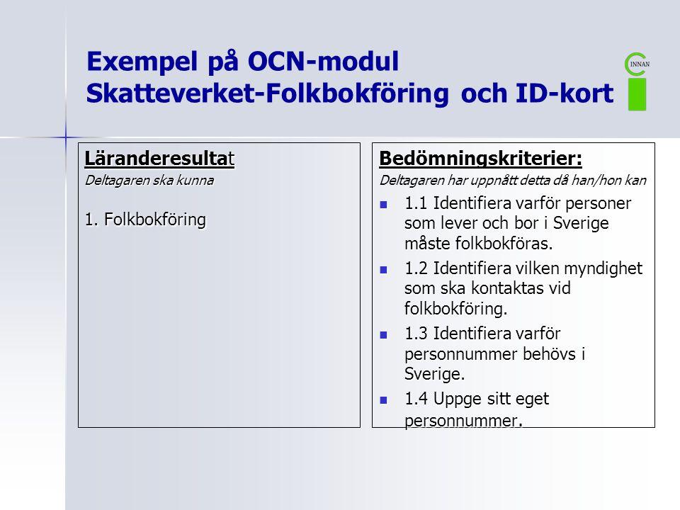 Exempel på OCN-modul Skatteverket-Folkbokföring och ID-kort