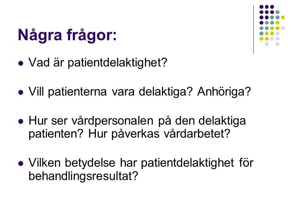 Några frågor: Vad är patientdelaktighet
