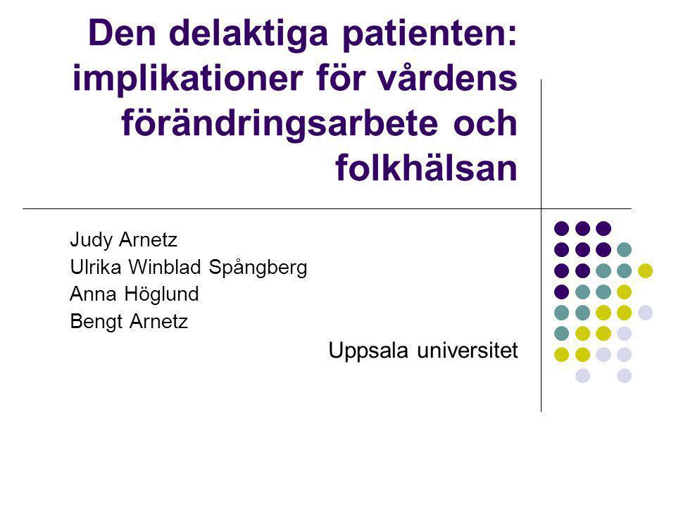 Den delaktiga patienten: implikationer för vårdens förändringsarbete och folkhälsan