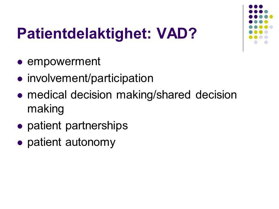 Patientdelaktighet: VAD