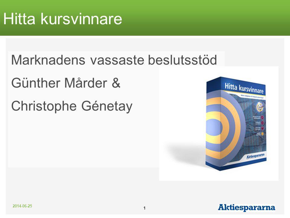 Hitta kursvinnare Marknadens vassaste beslutsstöd Günther Mårder &