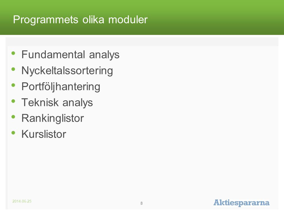 Programmets olika moduler