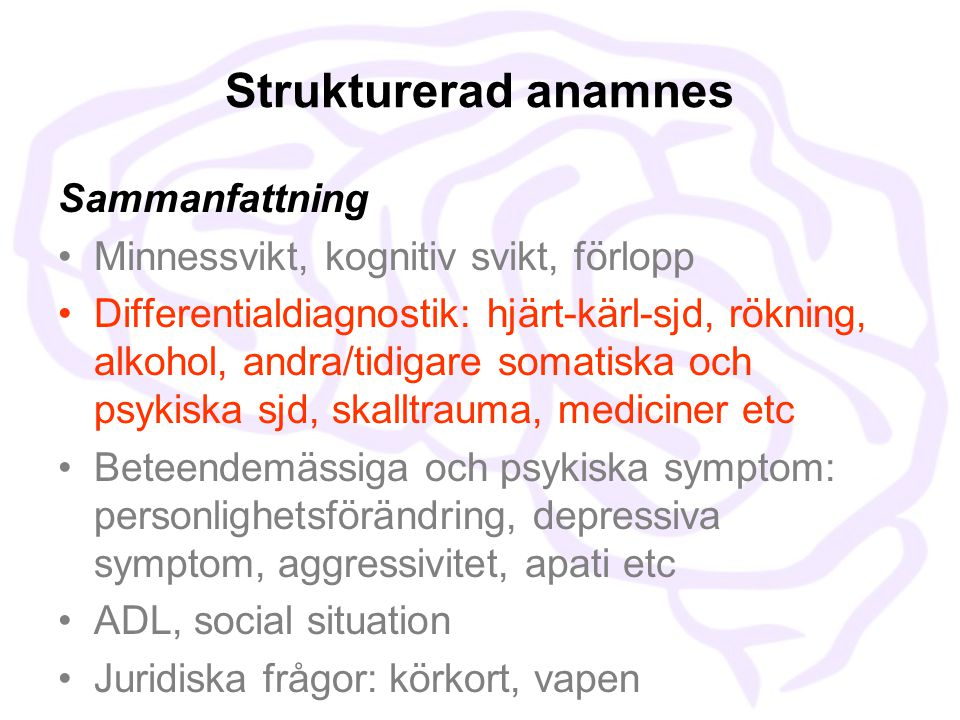 Strukturerad anamnes Sammanfattning