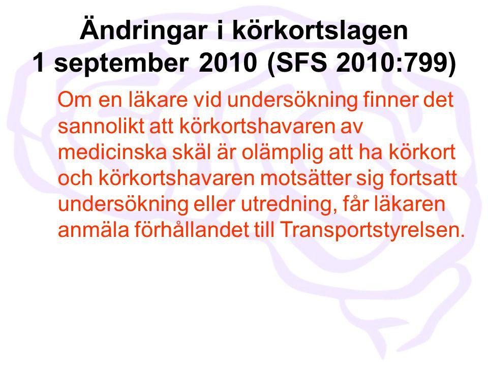 Ändringar i körkortslagen 1 september 2010 (SFS 2010:799)