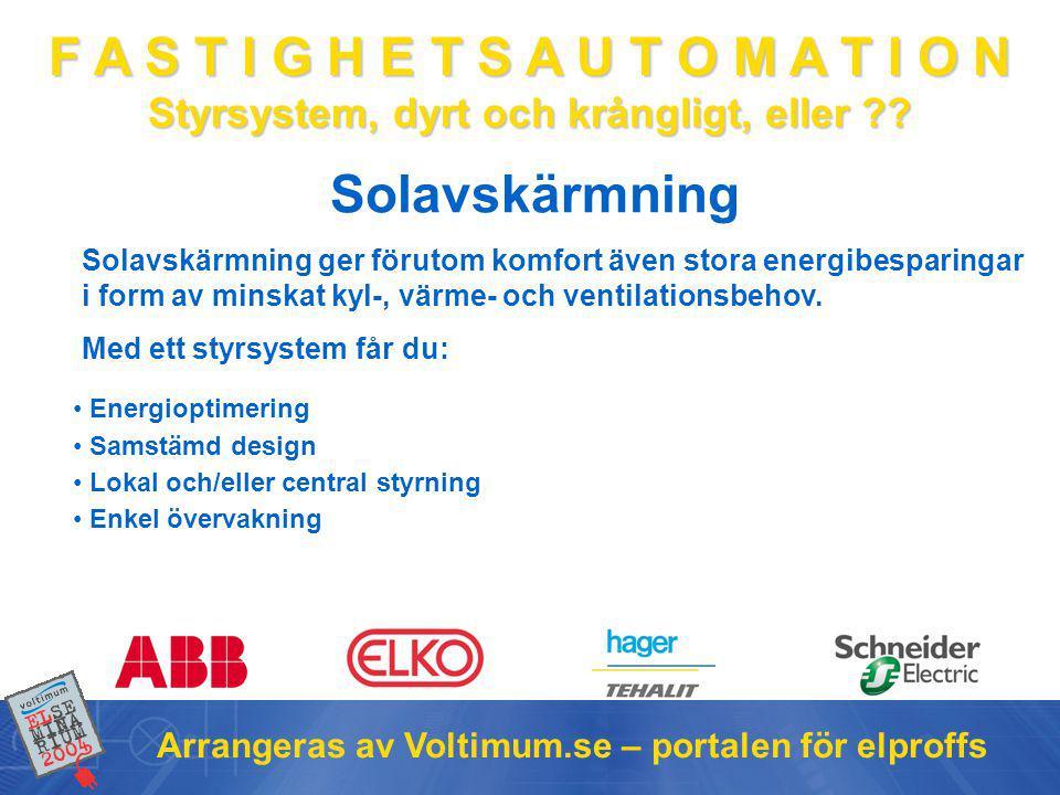 Solavskärmning Arrangeras av Voltimum.se – portalen för elproffs