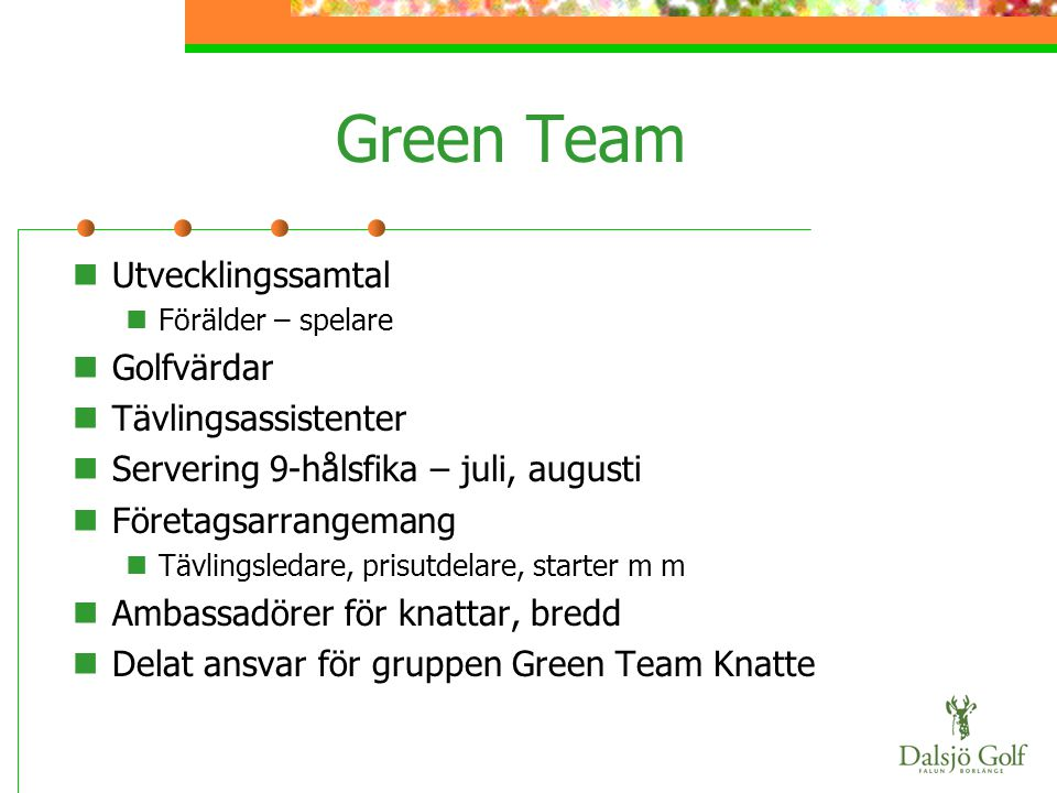 Green Team Utvecklingssamtal Golfvärdar Tävlingsassistenter