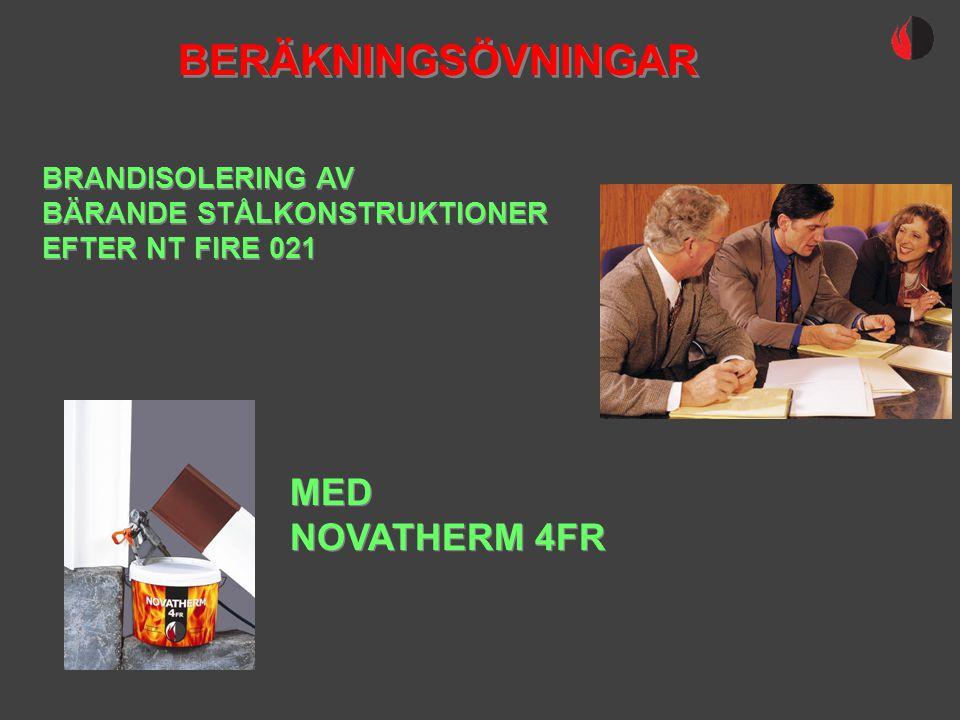 BERÄKNINGSÖVNINGAR MED NOVATHERM 4FR BRANDISOLERING AV