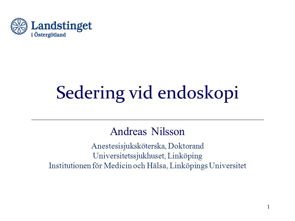 Sedering vid endoskopi
