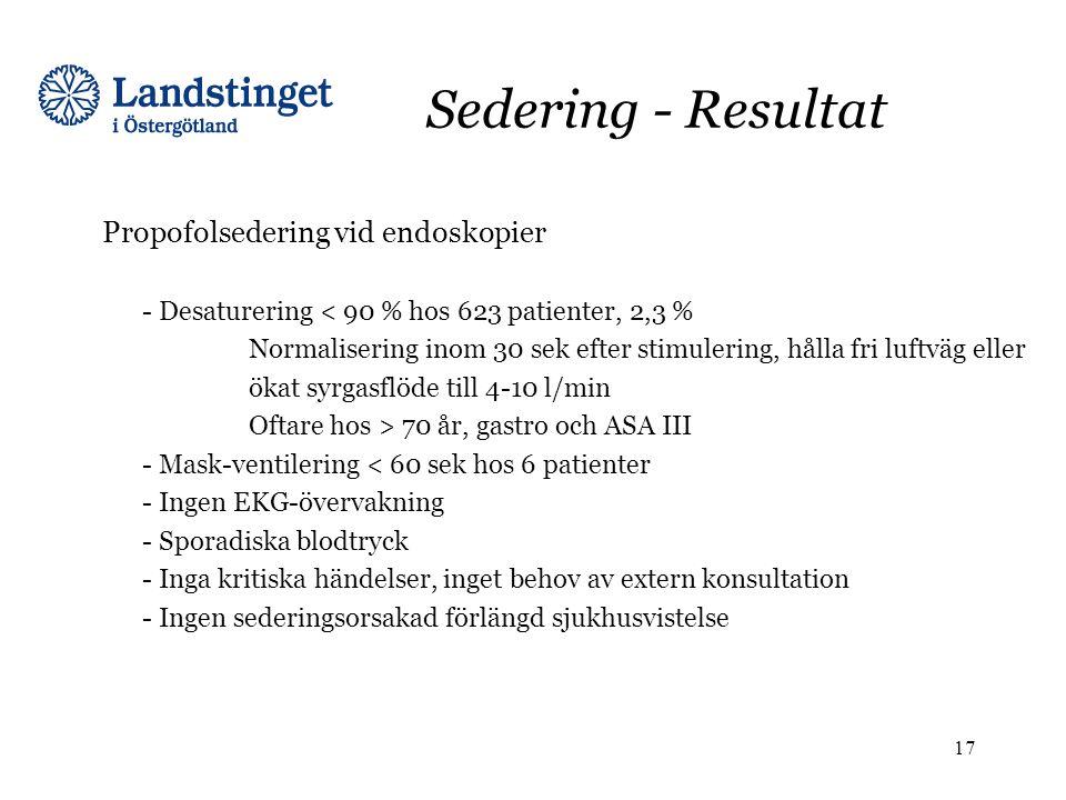 Sedering - Resultat Propofolsedering vid endoskopier