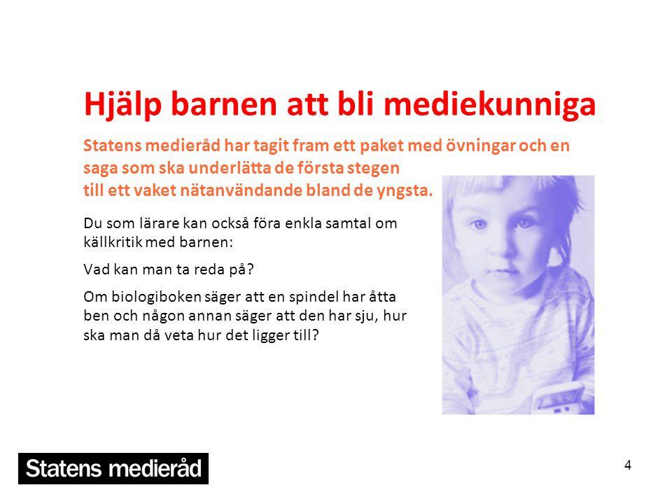 Hjälp barnen att bli mediekunniga
