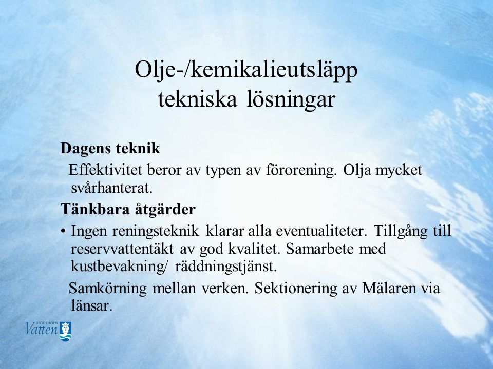 Olje-/kemikalieutsläpp tekniska lösningar