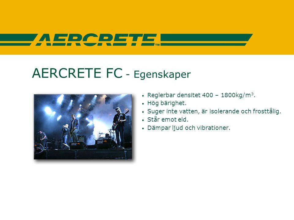 AERCRETE FC - Egenskaper