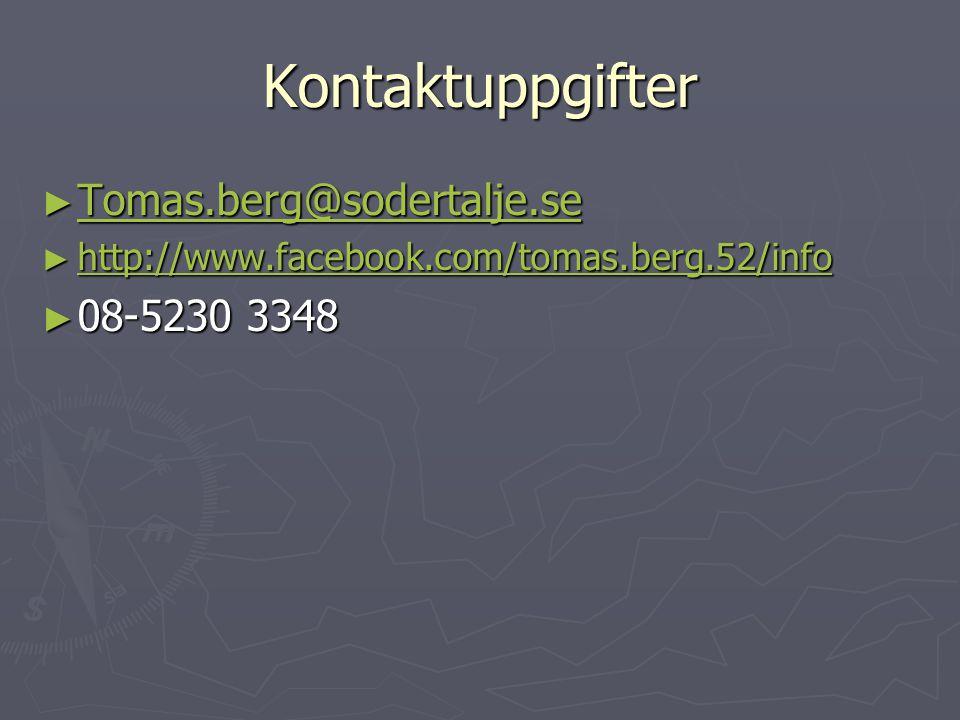 Kontaktuppgifter Tomas.berg@sodertalje.se 08-5230 3348