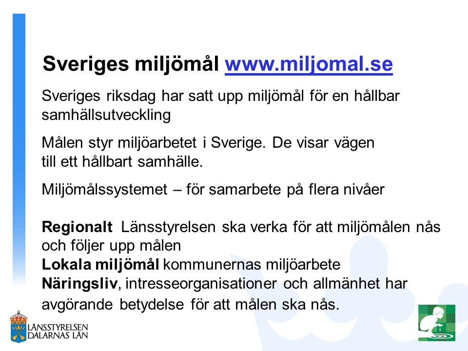 Sveriges miljömål www.miljomal.se