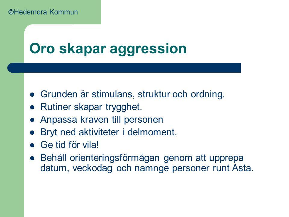 Oro skapar aggression Grunden är stimulans, struktur och ordning.