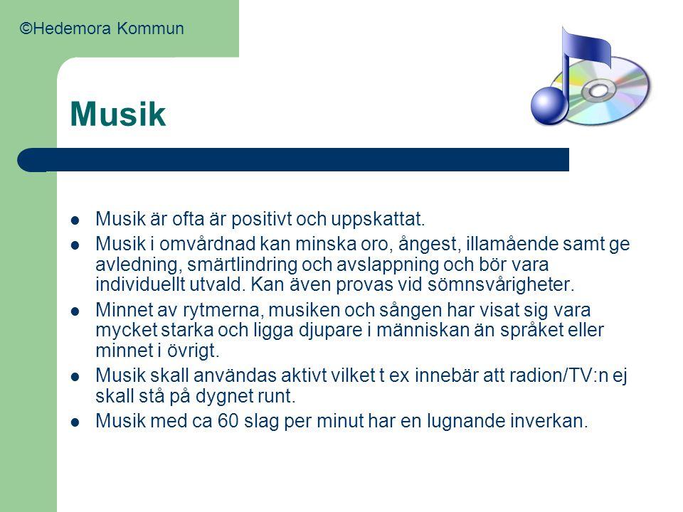 Musik Musik är ofta är positivt och uppskattat.