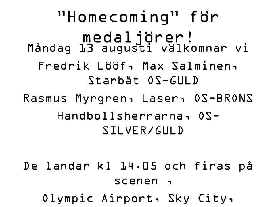 Homecoming för medaljörer!
