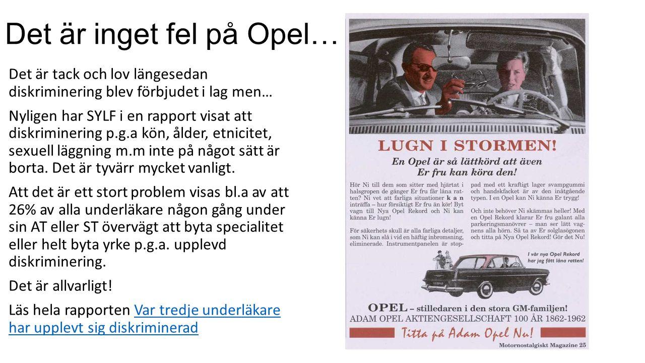 Det är inget fel på Opel…