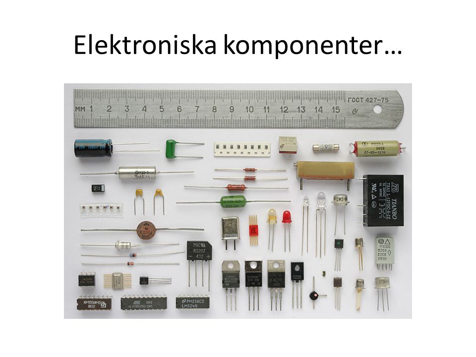 Elektroniska komponenter…