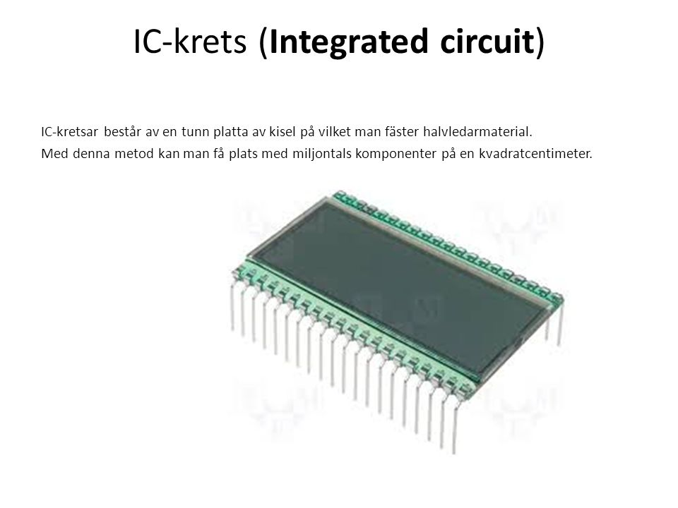 IC-krets (Integrated circuit)