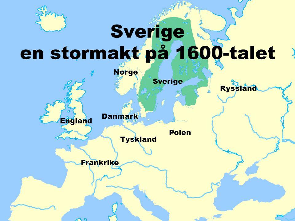 Sverige en stormakt på 1600-talet
