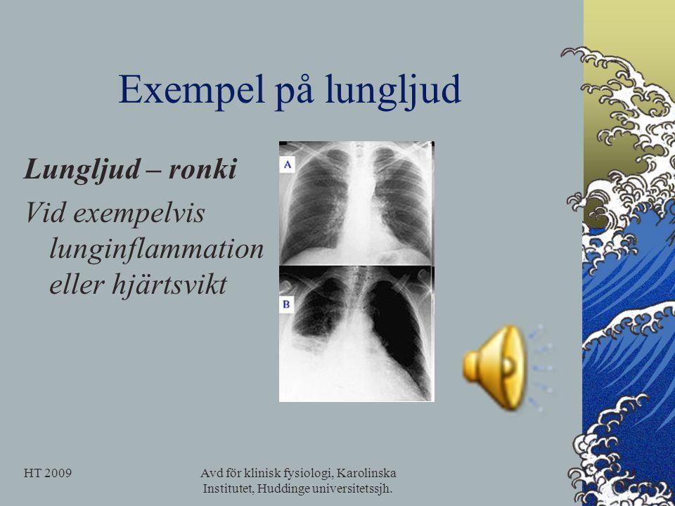 Exempel på lungljud Lungljud – ronki