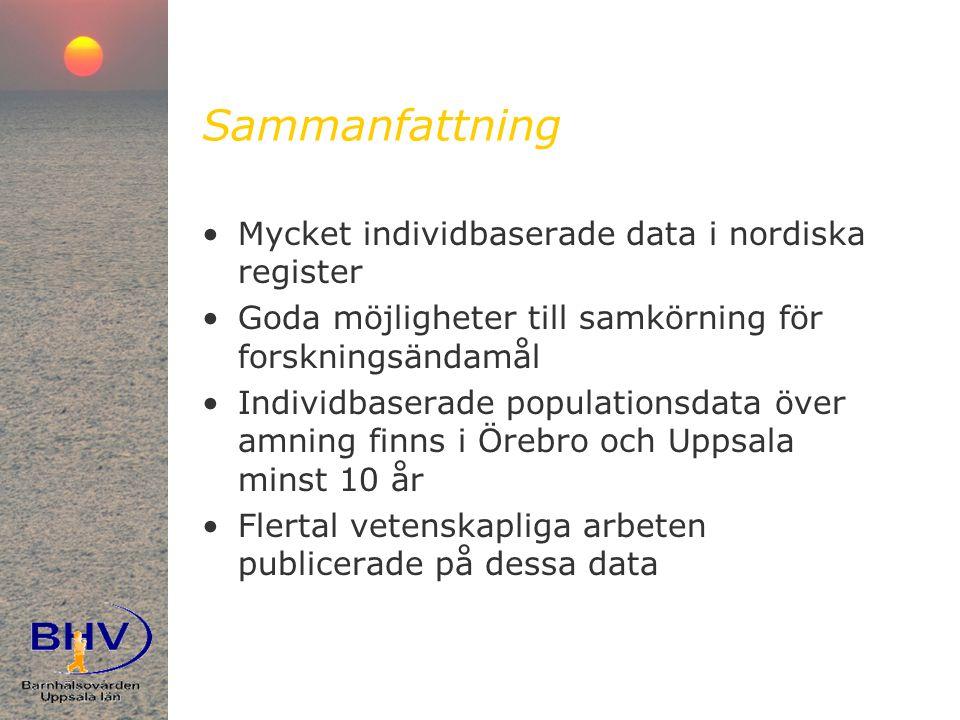 Sammanfattning Mycket individbaserade data i nordiska register