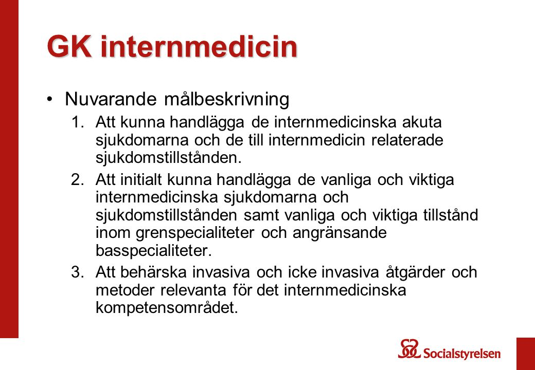 GK internmedicin Nuvarande målbeskrivning