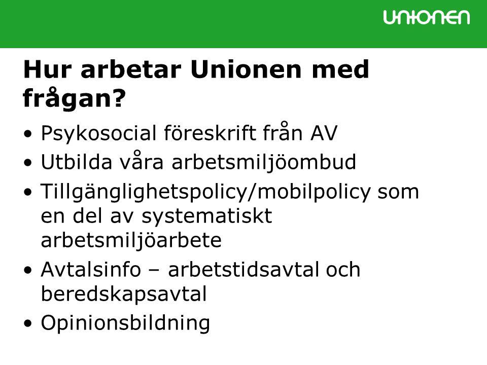 Hur arbetar Unionen med frågan