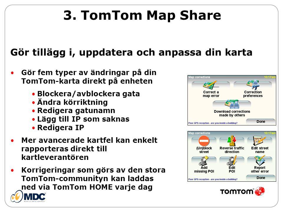 3. TomTom Map Share Gör tillägg i, uppdatera och anpassa din karta