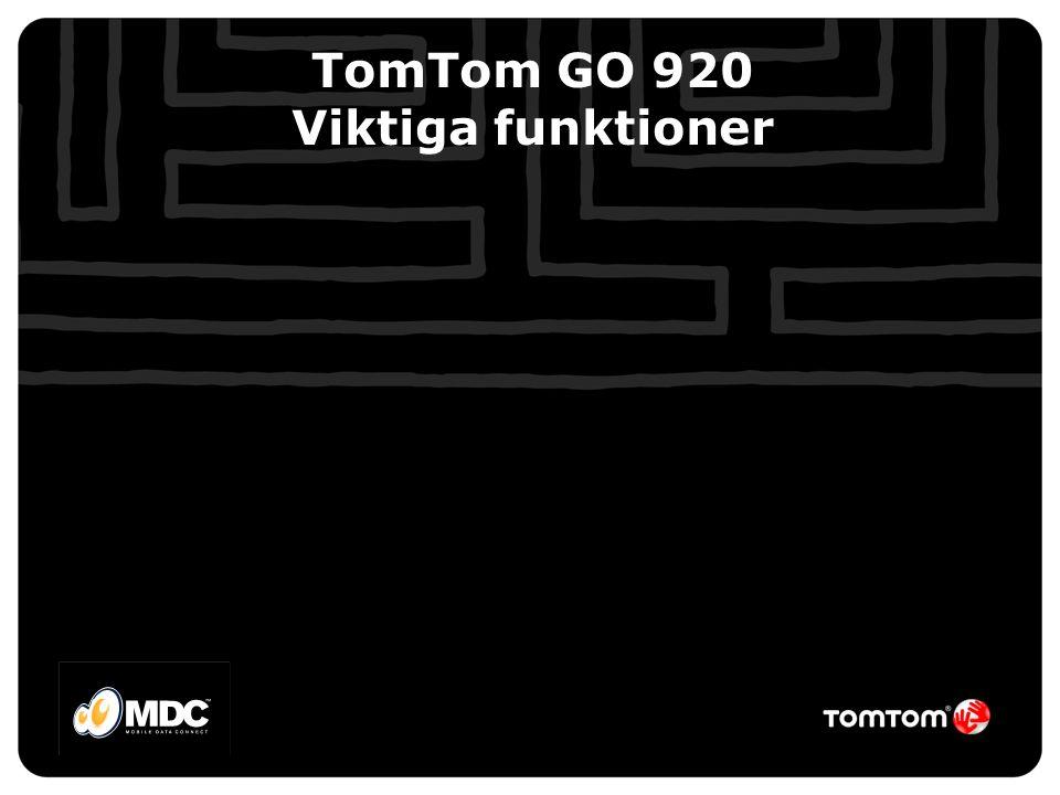 TomTom GO 920 Viktiga funktioner