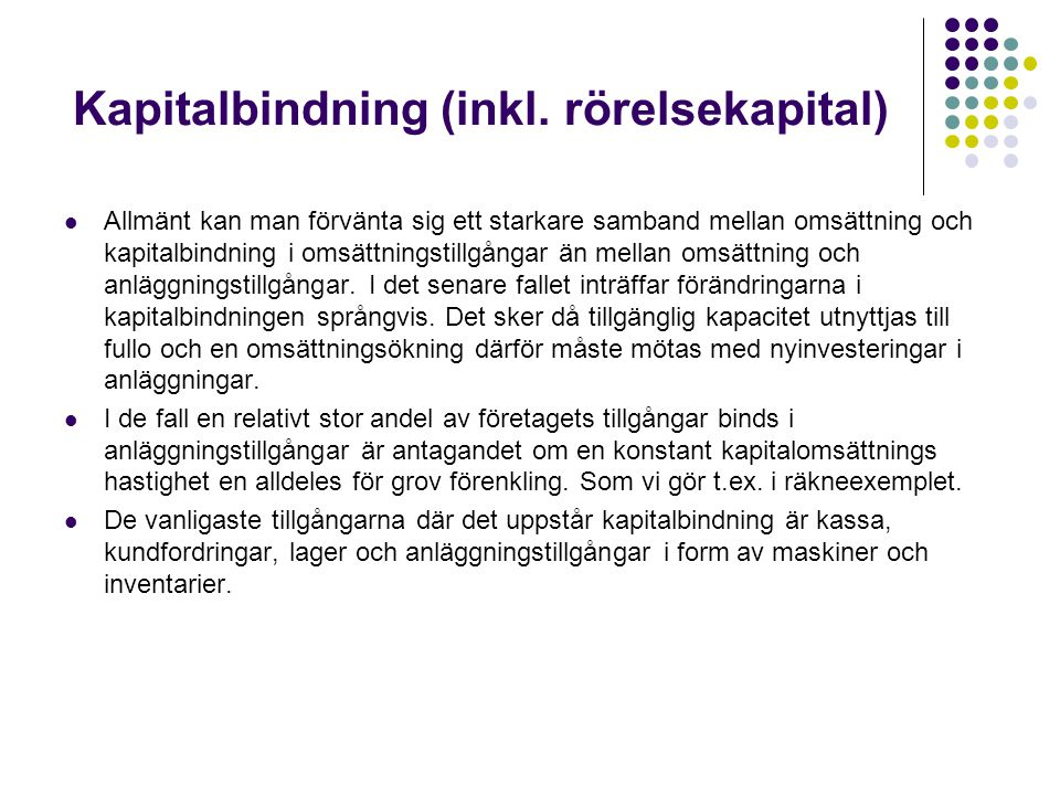 Kapitalbindning (inkl. rörelsekapital)