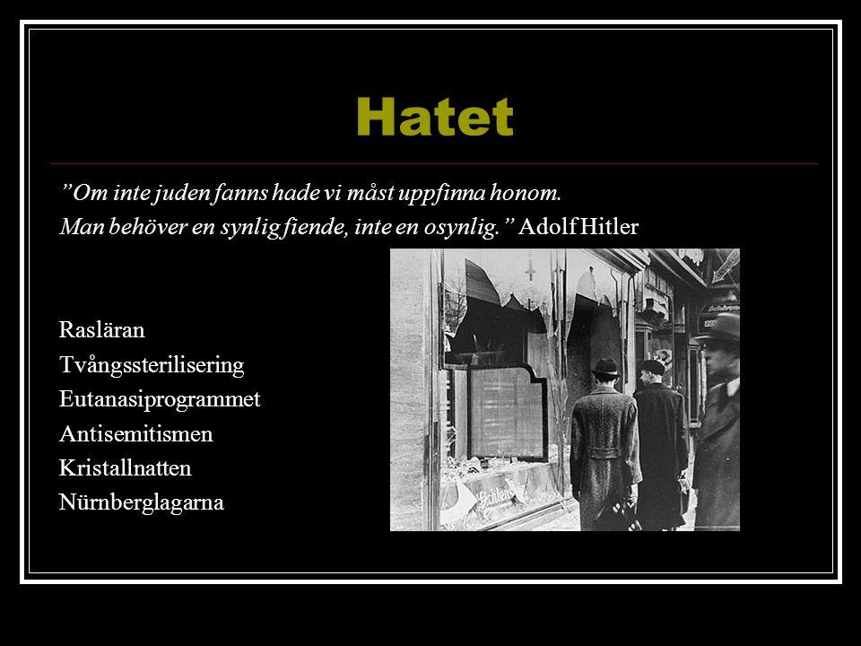 Hatet Om inte juden fanns hade vi måst uppfinna honom.