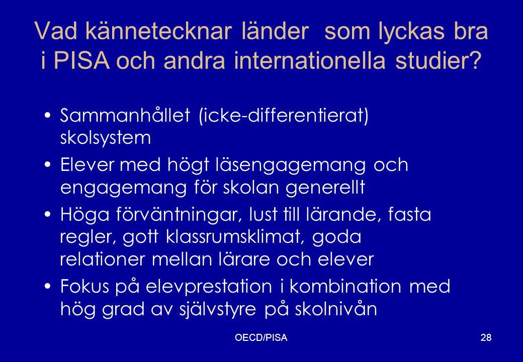 Vad kännetecknar länder som lyckas bra i PISA och andra internationella studier