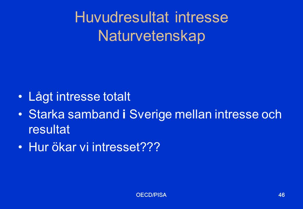Huvudresultat intresse Naturvetenskap