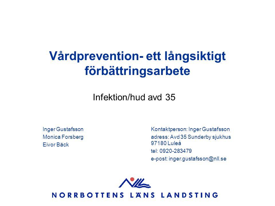 Vårdprevention- ett långsiktigt förbättringsarbete