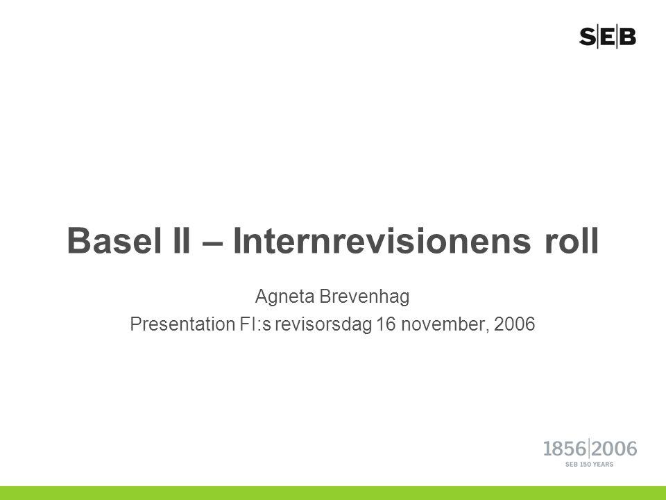 Basel II – Internrevisionens roll