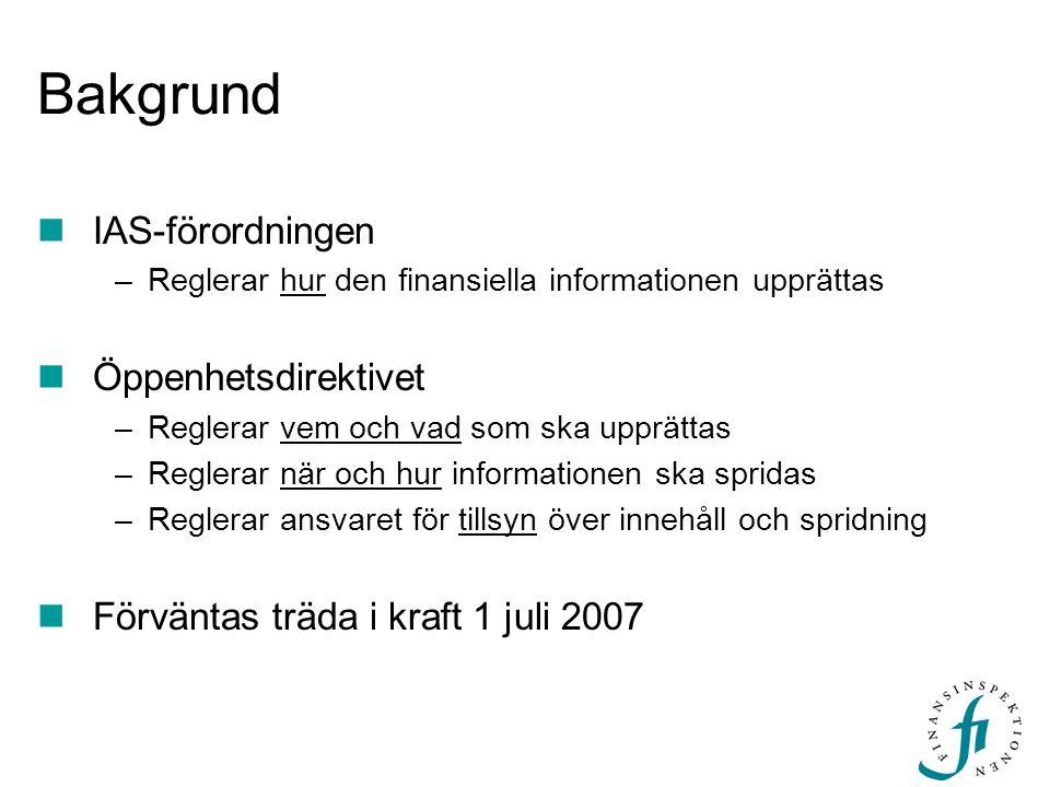 Bakgrund IAS-förordningen Öppenhetsdirektivet